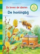 Friederun Reichenstetter , Zo leven de dieren-De honingbij