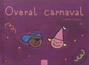 Liesbet  Slegers Overal carnaval