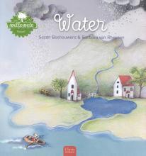 Suzan  Boshouwers Willewete. Water
