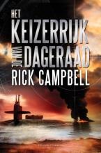 Rick  Campbell Het keizerrijk van de dageraad