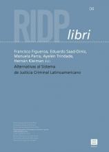 , Alternativas al sistema de justicia criminal Latinoamericano