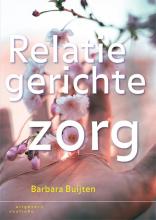 Barbara Buijten , Relatiegerichte zorg
