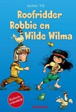 Jochen  Till Roofridder Robbie en Wilde Wilma