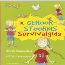 E. De Leenheer Nico De Braeckeleer, De gehoorstoornis survivalgids