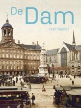 Fred Feddes , De Dam
