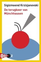 Sigizmoend  Krzizjanovski De terugkeer van Münchhausen