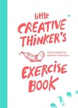 Dorte  Nielsen, Katrine  Granholm Little creative thinker's exercise book