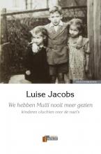 Luise  Jacobs We hebben Mutti nooit meer gezien