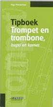 Hugo Pinksterboer , Tipboek trompet en trombone, bugel en kornet