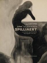 Anne Adriaens-Pannier , Léon Spilliaert: de droom van anderen
