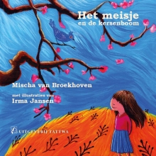 Mischa van Broekhoven Het meisje en de kersenboom