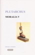 Plutarchus , Moralia 5 Griekse en Egyptische godsdienst