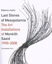 Rebecca  Joubin Last Stones of Mesopotamia