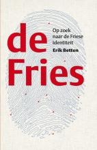 Erik Betten , De Fries Op zoek naar de Friese identiteit