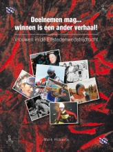 Mark Hilberts , Vrouwen in de Elfstedenwedstrijdtocht 1985, 1986, 1997