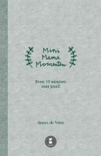 Annet de Vries , Mini Mama momenten