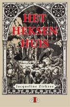 Jacqueline Zirkzee , Het Heksenhuis
