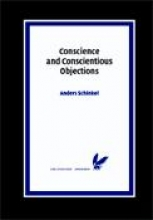 Anders Schinkel , Conscience and Conscientious Objections