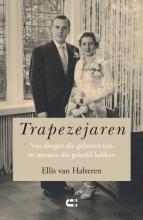 Ellis van Halteren , Trapezejaren