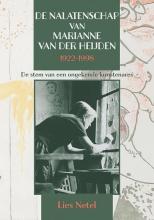 Lies Netel , De nalatenschap van Marianne van der Heijden (1922-1998)