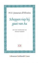 H.U. Jessurun d`Oliveira , Scheppen riep hij gaat van Au