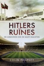 Colin Philpott , Hitlers ruïnes