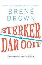 Brené  Brown Sterker dan ooit