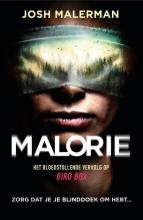 Josh Malerman , Malorie