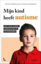 Peter  Vermeulen, Steven  Degrieck Mijn kind heeft autisme