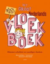 Willem van Beylen Marten van der Meulen  Fieke Van der Gucht  Robbe Verlinde, Het groot Nederlands vloekboek