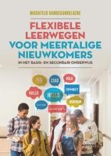 Machteld Vandecandelaere , Flexibele leerwegen voor meertalige nieuwkomers