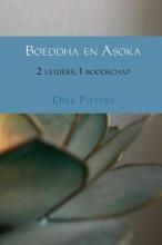 Dirk Pieters , Boeddha en Asoka