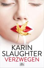 Karin  Slaughter Verzwegen
