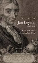 H. van `t Veld Jan Luyken (1649-1712)