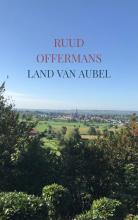 Ruud Offermans , Land van Aubel