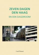 Carel Damsté , Zeven dagen Den Haag