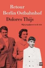 Dolores  Thijs Retour Berlin Ostbahnhof