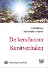 Charles  Dickens, Hans Christian  Andersen De kerstboom Kerstverhalen - grote letter uitgave
