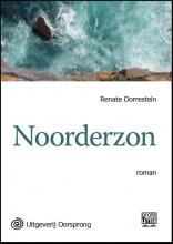 Renate  Dorrestein Noorderzon - grote letter uitgave