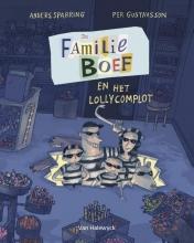 Anders Sparring , De familie Boef en het lollycomplot