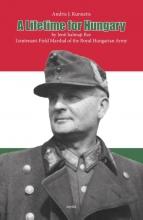 Andris J.  Kursietis A lifetime for hungary