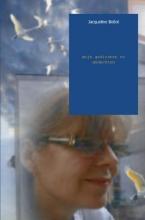 Jacqueline  Bidlot Mijn gedichten en gedachten