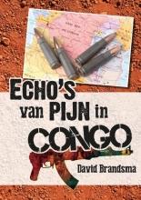 David Brandsma , Echo`s van pijn in Congo