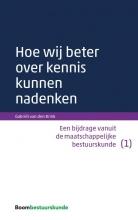 Gabriël van den Brink , Hoe wij beter over kennis kunnen nadenken