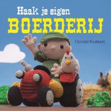 Christel Krukkert , Haak je eigen boerderij