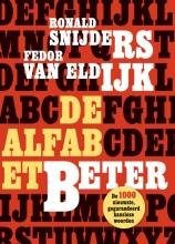 Fedor van Eldijk Ronald Snijders, De AlfabetBeter