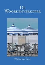 Willem  Van Vliet De Woordenverkoper