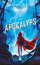 Marissa Meyer , Apocalyps