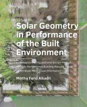 Miktha Farid Alkadri , Solar Geometry in Performance of the Built Environment
