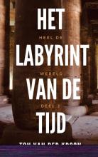 Ton Van der Kroon , Het Labyrint van de Tijd